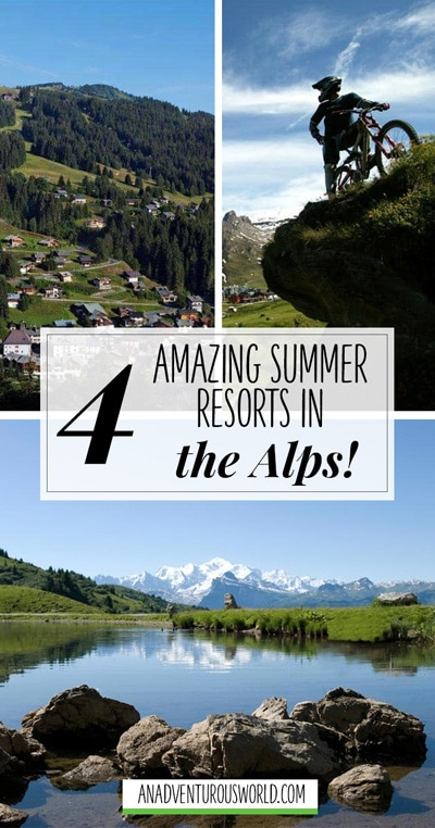 If you're looking for some fun with breathtaking views and gorgeous weather then make sure you check out one of these amazing summer resorts in the Alps.