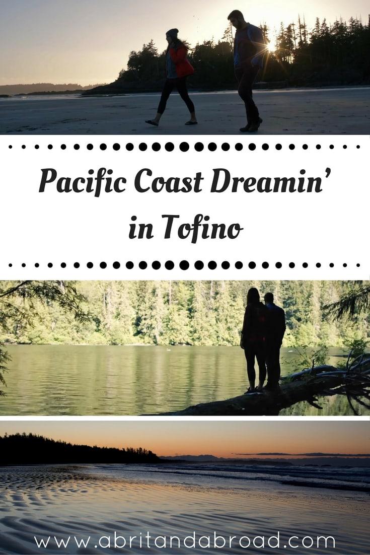 Pacific Coast Dreamin' in Tofino