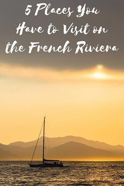 Where to stop on the French Riviera