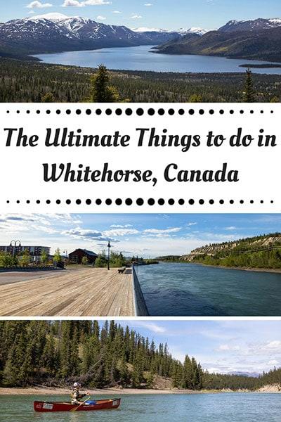 Whitehorse things to do