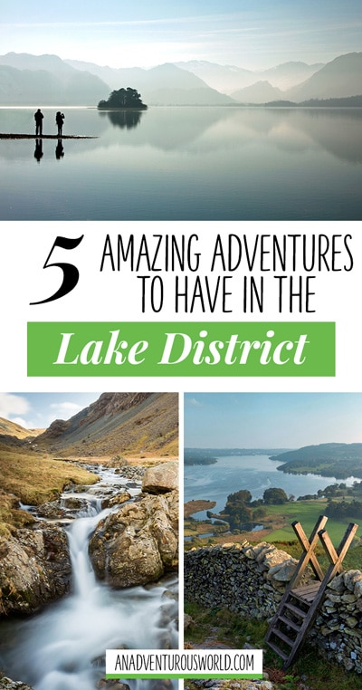 From going on a 'death walk' over a valley to some of the best hiking in the UK, here are some amazing adventures you've just got to have in the Lake District.
