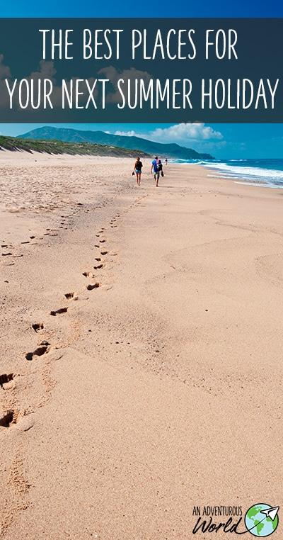 Next summer holiday destination