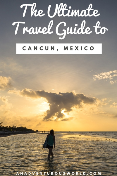 Guide to Cancun, Mexico