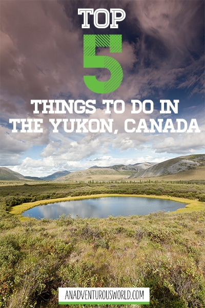 Most beautiful places in the Yukon