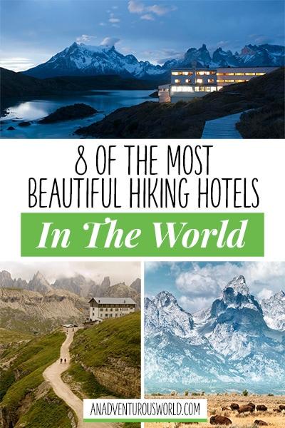 best hiking hotels