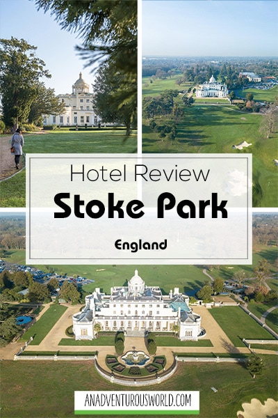 stoke park hotel review