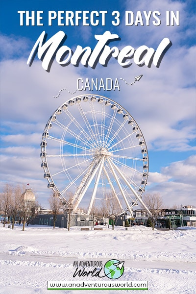 3 Days in Montreal: What to see & do in Montreal