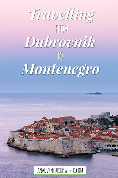 How to Get From Dubrovnik to Montenegro