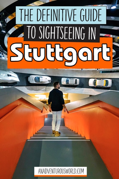 The Definitive Guide to Sightseeing in Stuttgart