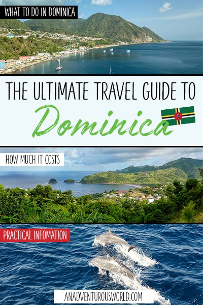 The Ultimate Dominica Travel Guide