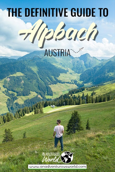 8 Incredible Things to do in Alpbach in Summer