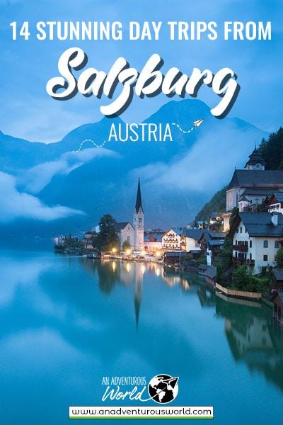 14 Stunning Days Trips from Salzburg, Austria