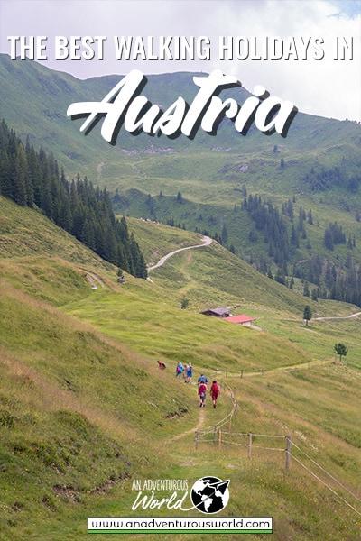 The Best Walking Holidays in Austria