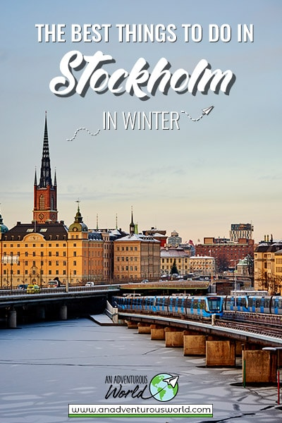 The Best Things to do in Stockholm in Winter