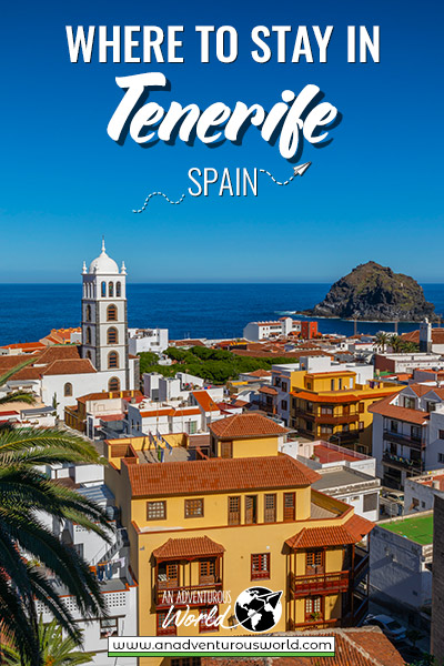 Where to stay in Tenerife, Spain