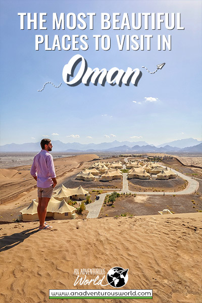 Beautiful Places to Visit in Oman on Your First Trip