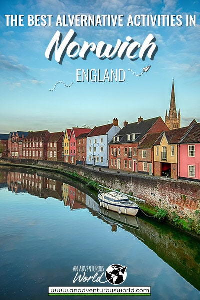 The Best Alternative Activities in Norwich, England