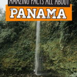 32 Fun Facts About Panama That Will Blow Your Mind!