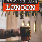 7 BEST London Brewery Tours for this Summer