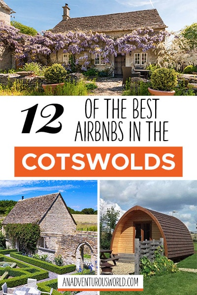 The Best Airbnbs in the Cotswolds for a Secluded Holiday in the UK