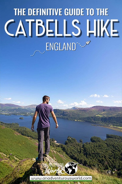 The Definitive Guide to the Catbells Walk, Lake District