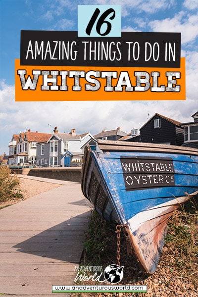 16 Amazing Things to do in Whitstable, England
