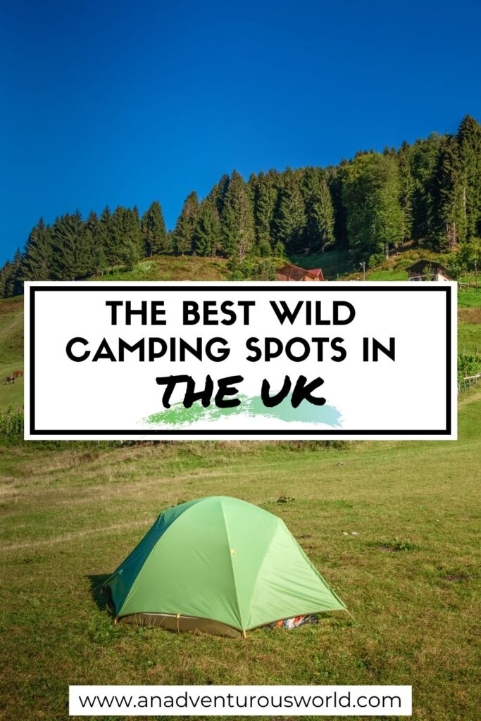 5 UK Wild Camping Spots You Need To Visit