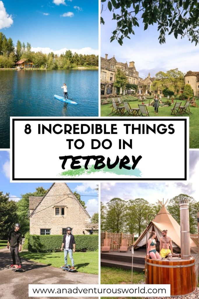 8 Incredible Things to do in Tetbury, Cotswolds